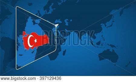 Location Of Turkey On The World Map With Enlarged Map Of Turkey With Flag. Geographical Vector Templ