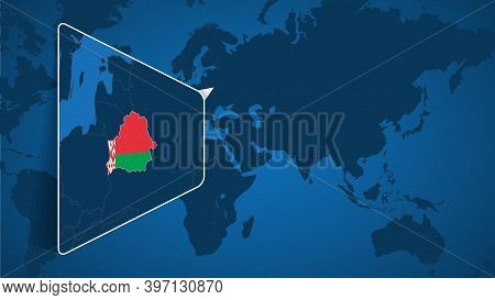 Location Of Belarus On The World Map With Enlarged Map Of Belarus With Flag. Geographical Vector Tem