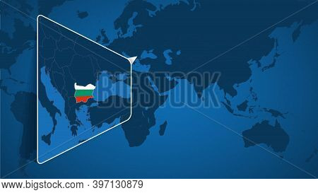 Location Of Bulgaria On The World Map With Enlarged Map Of Bulgaria With Flag. Geographical Vector T