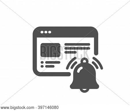 Internet Notification Icon. Alarm Reminder Sign. Web Alert Message Symbol. Quality Design Element. F