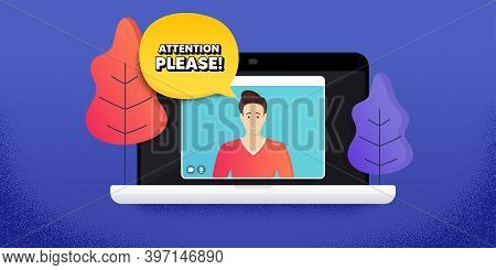 Attention Please. Video Call Conference. Remote Work Banner. Special Offer Sign. Important Informati