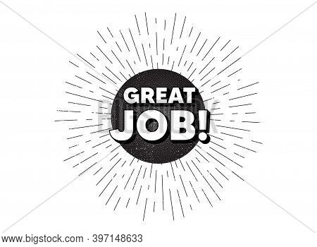 Great Job Symbol. Vintage Star Burst Banner. Recruitment Agency Sign. Hire Employees. Hipster Sun Wi