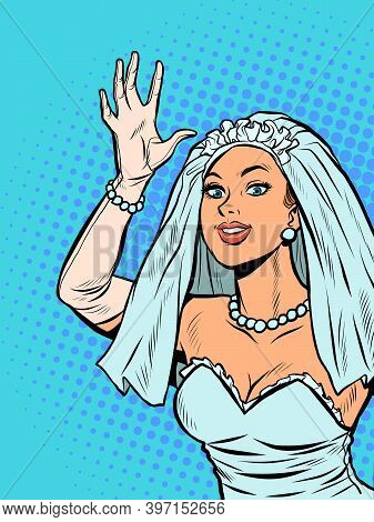 The Bride Joyfully Welcomes, Happiness On The Wedding Day. Pop Art Retro Illustration Kitsch Vintage