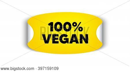 100 Percent Vegan. Adhesive Sticker With Offer Message. Organic Bio Food Sign. Vegetarian Product Sy