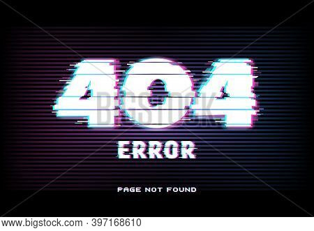 404 Error, Page Not Found In Glitch Effect Style With Vector Distorted Horizontal Glitched Lines And