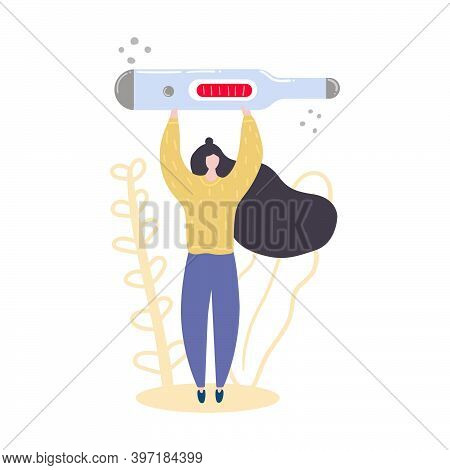 Woman Holding Big Thermometer Shows A High Temperature. Flu, Virus Concept. Flat Illustration.