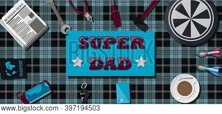Top View Of A Background With Sports Equipment. The Inscription Is The Super Dad. Sports Fan Table W
