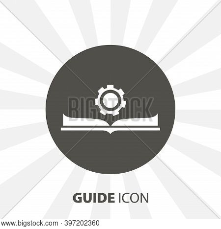 Guide Icon. Manual Book. User Manual Isolated Vector Icon. Education Design Element