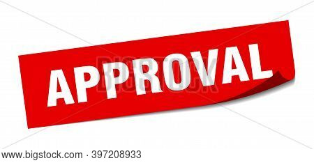 Approval Sticker. Square Isolated Label Sign. Peeler