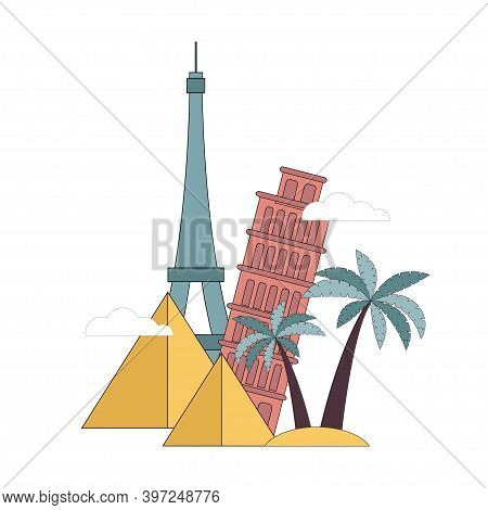 Travel Concept. Eiffel Tower, Leaning Tower Of Pisa, Egyptian Pyramids, Palm Trees. Vector Flat Illu