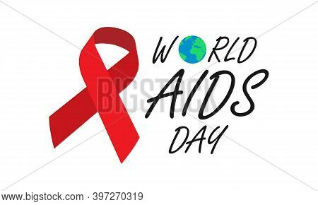 1 December World Aids Day Concept Design. Red Ribbon With Text World Aids Day And Planet Earth. Vect