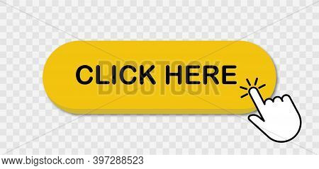 Click Here Web Button With Hand Pointer Clicking. Click Here Sign Isolated. Banner With Shadow. Ui V
