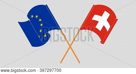 Crossed And Waving Flags Of Switzerland And The Eu. Vector Illustration