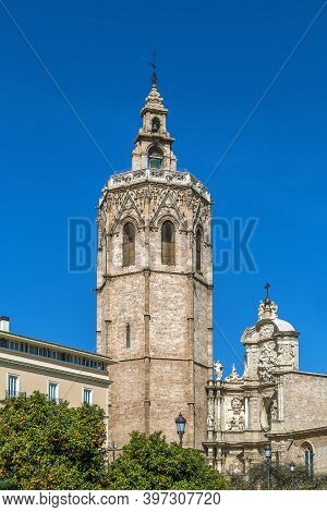 View Of Valencia Cathedral Or Basilica Of The Assumption Of Our Lady Of Valencia From Plaza De La Re