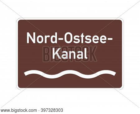 Kiel Canal Called Nord-ostsee-kanal In German Language