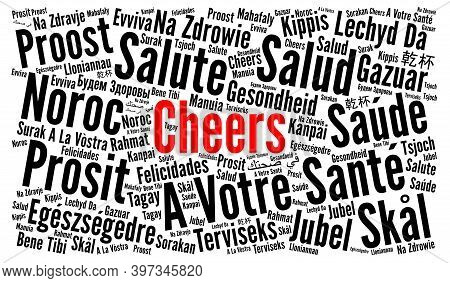 Cheers Word Cloud Concept In Different Languages Illustrations