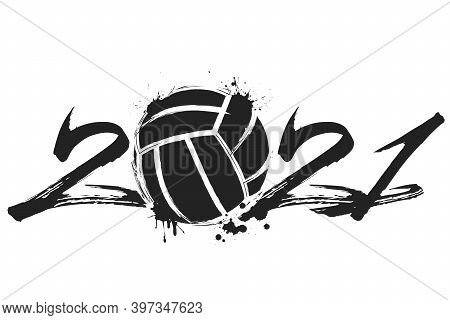 Abstract Numbers 2021 And Volleyball Ball Made Of Blots In Grunge Style. 2021 New Year On An Isolate