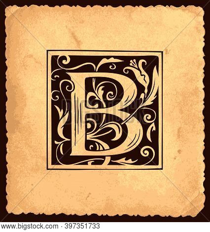 Black Initial Letter B With Baroque Decorations On An Old Paper Background In Vintage Style. Beautif