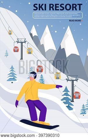 Ski Resort Banner Illustration With Ski Lift And Snowboarder. Sportsman Slide Down The Slopes. Snowb