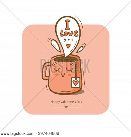 Valentine's Day Vector Card With Cute Cartoon Cup And Tea. Cheerful Couple In Love. Holiday Doodle P