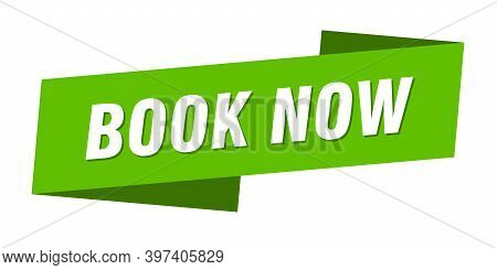 Book Now Banner Template. Book Now Ribbon Label Sign