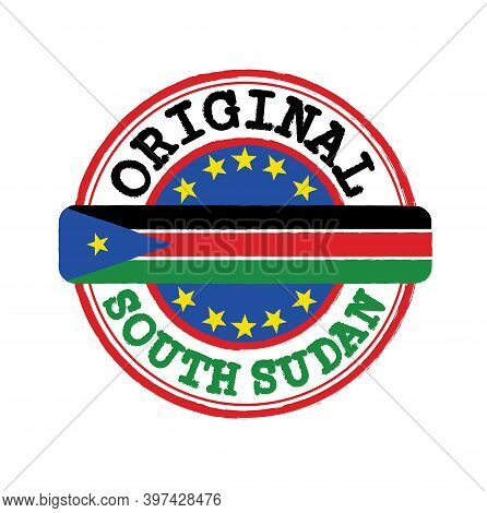 Vector Stamp Of Original Logo With Text South Sudan And Tying In The Middle With Nation Flag. Grunge