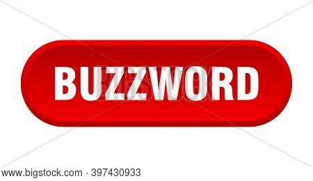 Buzzword Button. Rounded Sign On White Background