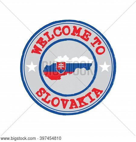 Vector Stamp Of Welcome To Slovakia With Map Outline Of The Nation In Center. Grunge Rubber Texture