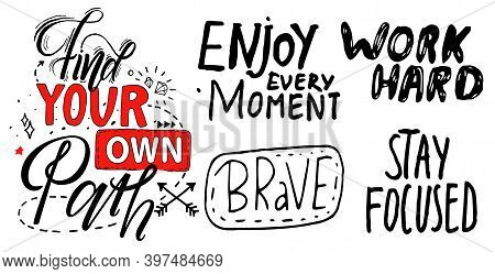 Black And White, Red Typography Slogan, Text Graphics For Using At Polygraphy, As Print. Poster Or B