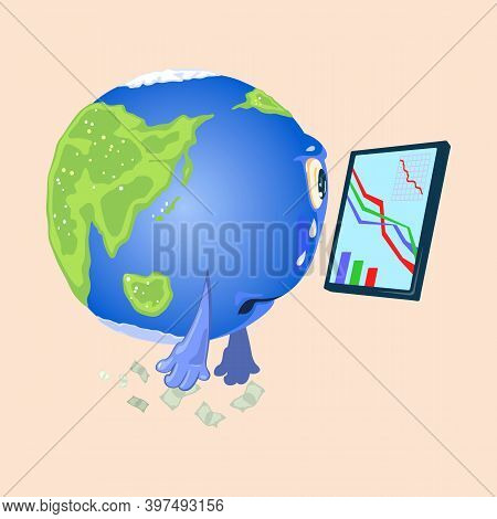 Crying And Upset Globe With Eyes And Hands Looking At Graphic Diagram On Screen. Vector Economic And