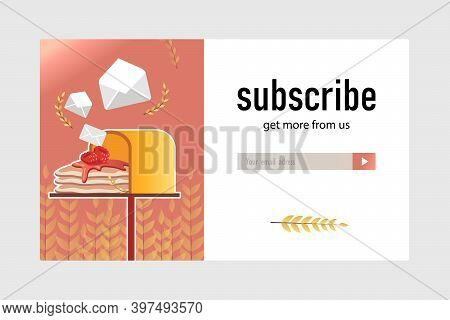 Email Subscription Design For Bakery Shop. Online Newsletter Template With Delicious Pancakes In Mai