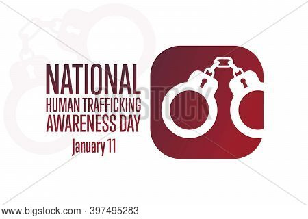 National Human Trafficking Awareness Day. January 11. Holiday Concept. Template For Background, Bann