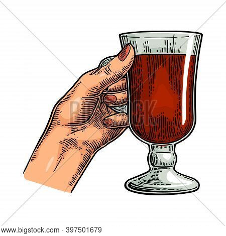 Female Hand Holding A Glass Of Mulled Wine. Vintage Color Vector Engraving Illustration Isolated On
