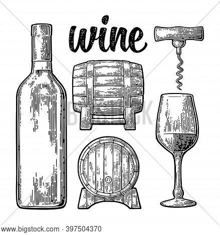 Wine Set. Bottle, Glass, Corkscrew, Barrel. Black Vintage Engraved Vector Illustration Isolated On W