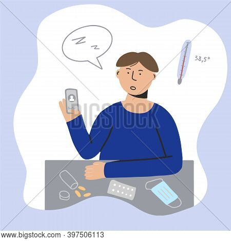 Ill Man Using Smartphone For Online Telemedicine Consultation, Different Pills On A Table, Vector Il
