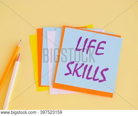Handwriting Text Life Skills. Concept Meaning Skill That Is Necessary For Full Participation In Ever