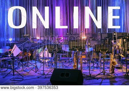 Inscription Online On Illuminated Empty Stage. Live Music Festival In New Normal. Online Concert Dur
