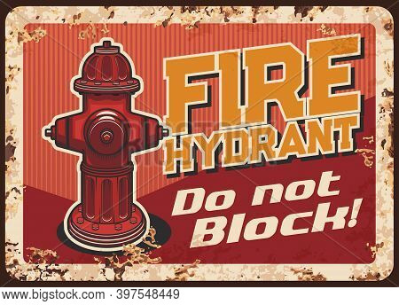 Parking Ban Near Fire Hydrant Warning Rusty Metal Plate. Street Fire Hydrant Vector. Firelighter Dep
