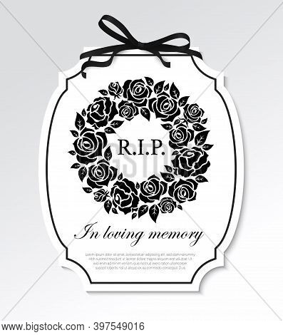 Funeral Frame With Black Flowers Round Wreath, Mourning Ribbon Bow And Typography. Funereal Card Wit