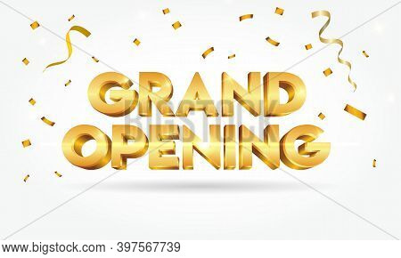 Grand Opening Shinny Gold Text With Confetti Isolated On White Background.