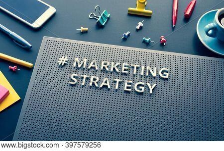 Marketing Strategy Text On Modern Desk.business Creativity.branding To Success.