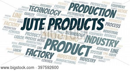 Jute Products Word Cloud Create With The Text Only.