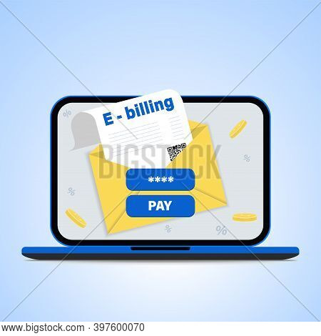 Online Bill Payment. Concept Of Electronic Invoice And Internet Banking, Laptop With Invoice. Vector