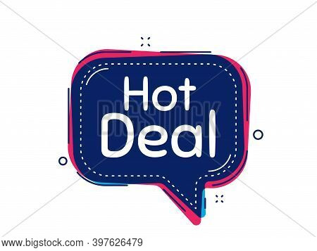Hot Deal. Thought Bubble Vector Banner. Special Offer Price Sign. Advertising Discounts Symbol. Dial