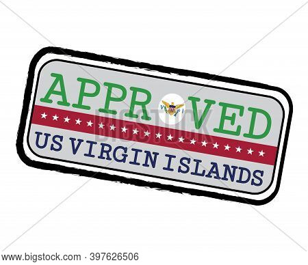Vector Stamp Of Approved Logo With Virgin Islands Flag In The Shape Of O And Text Us Virgin Islands.