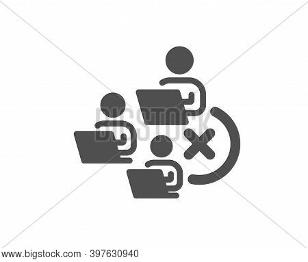 Remove Team Icon. Teamwork Sign. Remote Team Employees Symbol. Quality Design Element. Flat Style Re