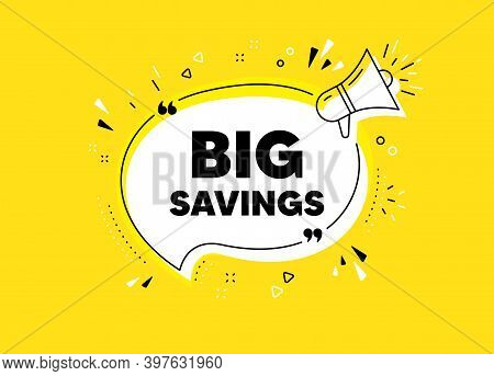 Big Savings. Megaphone Yellow Vector Banner. Special Offer Price Sign. Advertising Discounts Symbol.