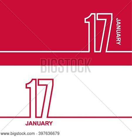 January 17. Set Of Vector Template Banners For Calendar, Event Date.
