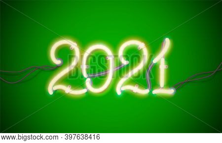 Glowing Neon Sign 2021 With Wires, Tubes And Brackets. Vector Element For New Year Card, Logo Or Oth