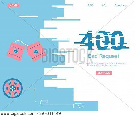 400 System Error. Bad Or Invalid Request. Website Template Or Banner. Broken Videotape, Cassette Wit